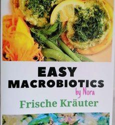 "Schubring Nora Carina, EASY MACROBIOTICS: ""Frische Kräuter"", DIN A4"